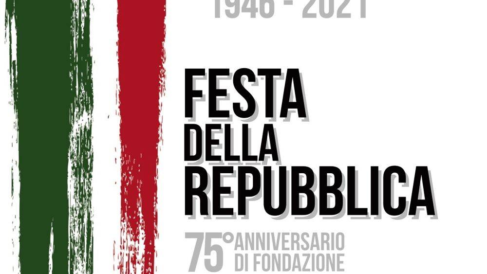 FESTA DELLA REPUBBLICA 2021
